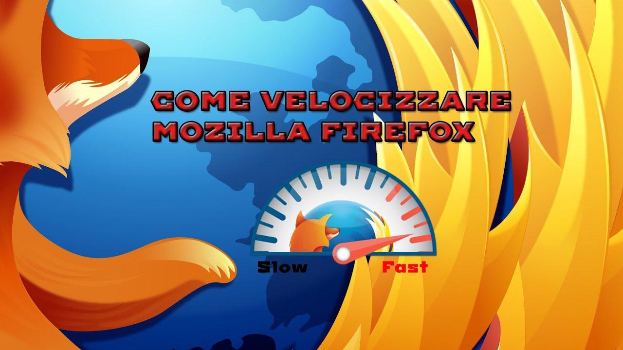 Come velocizzare Firefox